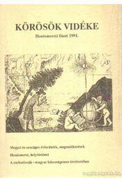 Körösök vidéke - Honismereti füzet 1991 - Erdmann Gyula - Régikönyvek