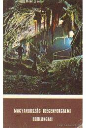 Magyarország idegenforgalmi barlangjai - Dénes György - Régikönyvek