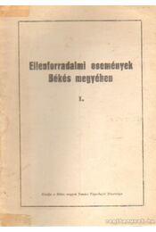 Ellenforradalmi események Békés megyében I - Régikönyvek