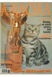 A Macska 2003. november-december (újság) - László Erika - Régikönyvek