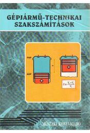 Gépjármű-technikai szakszámítások - Régikönyvek