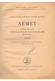 Német nyelvkönyv tanfolyamok és magántanulók számára I. rész - Vajda György Mihály, Fürst György - Régikönyvek