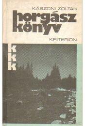 Horgászkönyv - Kászoni Zoltán - Régikönyvek