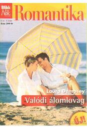Valódi álomlovag - Dempsey, Laura - Régikönyvek