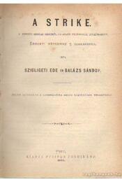 A strike - Balázs Sándor, Szigligeti Ede - Régikönyvek