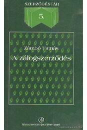A zálogszerződés - Zámbó Tamás - Régikönyvek