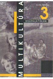 Multikultúra 3. - Előd Nóra - Régikönyvek