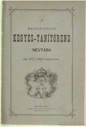 A magyarországi kegyes-tanítórend névtára az 1880-81diki tanévre - Régikönyvek