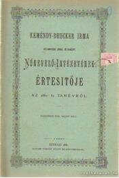 Kemény-Drucker Irma nyilvánossági joggal fől ruházott nőnevelő-intézetének értesitője az 1880-81-i tanévről - Régikönyvek