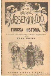 Furcsa história - Gaál Mózes - Régikönyvek