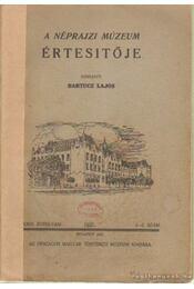 A Néprajzi Múzeum értesítője 1937. 1-2. szám - Bartucz Lajos - Régikönyvek