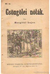 Csöngölei nóták 83. sz. - Hargitai Lajos - Régikönyvek