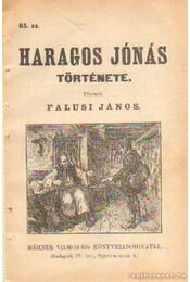 Haragos Jónás története 85. sz. - Falusi János - Régikönyvek