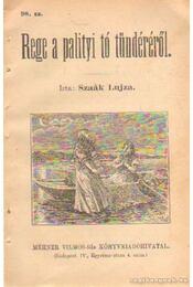 Rege a palityi tó tündéréről 98. sz. - Szaák Lujza - Régikönyvek