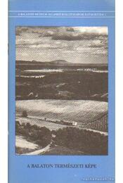 A Balaton természeti képe; A láp haszna - Gyulai Ferenc, Petánovics Katalin - Régikönyvek