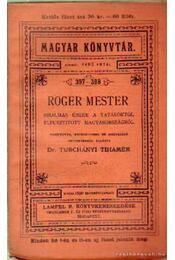 Roger mester - Régikönyvek