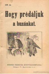 Hogy prédáljuk a buzánkat 156. sz. - Régikönyvek