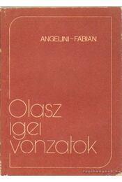 Olasz igei vonzatok - Fábián Zsuzsanna, Angelini, Maria Teresa - Régikönyvek
