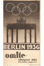 Berlin 1936 Omite olimpiai útja - Régikönyvek