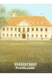Vasszécseny - Kastélyszálló - Dercsényi Balázs - Régikönyvek