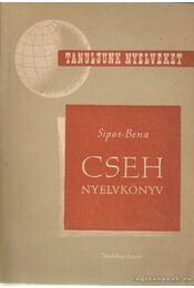 Cseh nyelvkönyv csoportos és magántanulásra - Sipos István, Bena Leopold - Régikönyvek