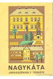 Nagykáta járásszékhely térképe - Régikönyvek
