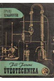 Üvegtechnika - Fill Ferenc - Régikönyvek