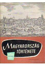 Magyarország története I-III. kötet - Székely György, Elekes Lajos, Lederer Emma - Régikönyvek