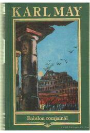 Babilon romjainál - Karl May - Régikönyvek