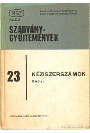 Kéziszerszámok II. kötet - Mesterházy Gyula (szerk.) - Régikönyvek