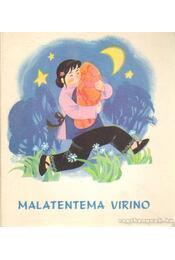 Malatentema Virino - Yuan, Fang - Régikönyvek
