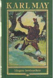 Idegen ösvényeken - Karl May - Régikönyvek