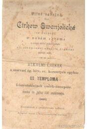 Alkalmi énekek a szarvasi ág. hitv. ev. keresztyén egyház Uj Temploma felszentelésének emlék-ünnepére minden év Julius 1-ső vasárnapján - Régikönyvek