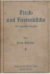 Fisch- und Fastenküche - Helene, Frau - Régikönyvek