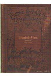 Elektrische Uhren - Tobler, A. - Régikönyvek