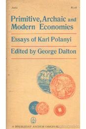 Primitive, archaic, and modern economies - Dalton, George (szerk.) - Régikönyvek