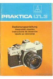 Praktica LTL3 Bedienungsanleitung - Használati utasítás - Régikönyvek