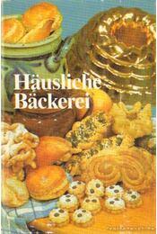 Häusliche Bäckerei - Kengis, Robert Petrowitsch - Régikönyvek