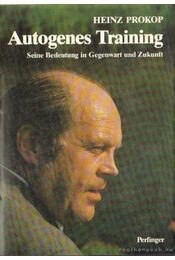 Autogenes Training - Prokop, Heinz - Régikönyvek