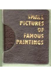 Small Pictures of Famous Paintings (mini) - Nemes Béla (szerk.) - Régikönyvek