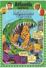 Fantastiska Fyran Atlantic serien Nr. 5. 1978. - Lövesjö, Stefan - Régikönyvek