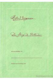 Bayreuther Festspiele 1991./VII. - Der Fliegende Hollander Programmheft - Emmerich, Peter (szerk.), Christ, Barbara (szerk.) - Régikönyvek