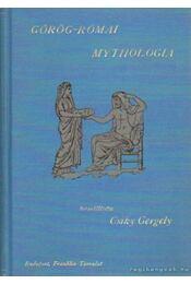 Görög-római mythologia - Csiky Gergely - Régikönyvek