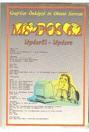 MS-DOS 6.2 - Lantos Péter, Teravágimov Attila, Csepiga István - Régikönyvek