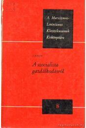 A szocialista gazdálkodásról - Lenin - Régikönyvek