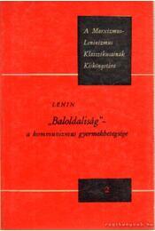 Baloldaliság a kommunizmus gyermekbetegsége - Lenin - Régikönyvek