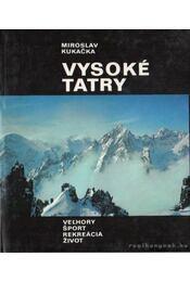 Vysoké Tatry - Kukacka, Miroslav - Régikönyvek