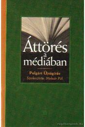 Áttörés a médiában - Molnár Pál - Régikönyvek