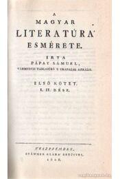 A magyar literatúra esmérete - Pápay Sámuel - Régikönyvek