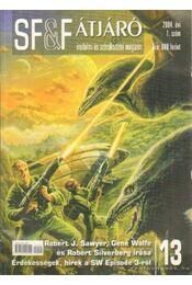 Átjáró 13. 2004. 1. szám - Wolfe, Gene, Silverbergerg, Robert, Robert J. Sawyer - Régikönyvek
